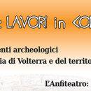 VOLTERRA: LAVORI IN CORSO 2.0