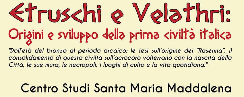 Etruschi e Velathri: Origini e sviluppo della prima civiltà italica